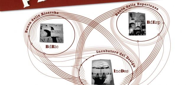 Banca delle Ricerche, Incubatore per il Design, Banca delle Esperienze : i tre nodi del sistema Penelope